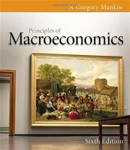 Principles of Macroeconomics, 6th Edition (Mankiws Principles of Economics) 9780538453066