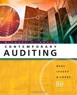 Contemporary Auditing: Real Issues and Cases, by Knapp, 8th Edition 9780538466790
