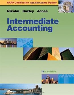 Intermediate Accounting Update, by Nikolai, 11th Edition 11 PKG 9780538467087