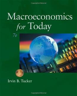 Macroeconomics for Today (Available Titles CourseMate) 7 9780538469449
