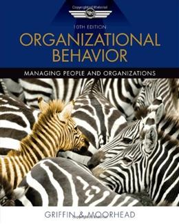 Organizational Behavior, by Griffin, 10th Edition 9780538478137