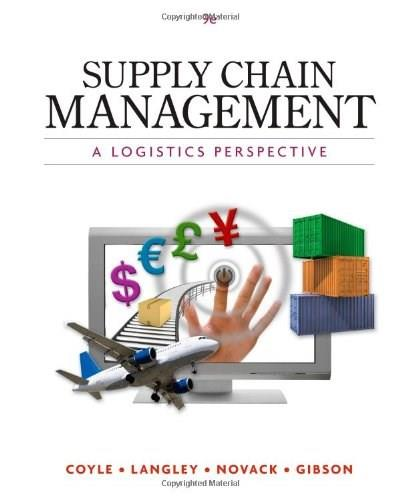 Supply Chain Management A Logistics Perspective 9 9780538479189