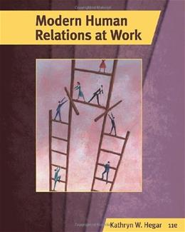 Modern Human Relations at Work 11 9780538481069