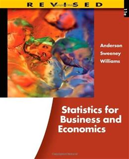 Statistics for Business and Economics, by Anderson, 11th Revised Edition 11 PKG 9780538481649