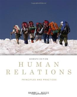 Human Relations: Principles and Practices, by Reece, 7th Edition 9780538481670