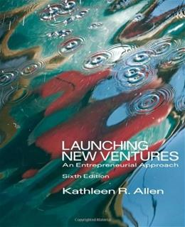 Launching New Ventures: An Entrepreneurial Approach 6 9780538481793