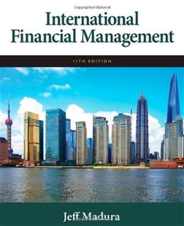 International Financial Management, by Madura, 11th Edition 9780538482967