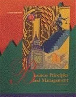 Business Principles and Management: Student Edition 10 9780538624664