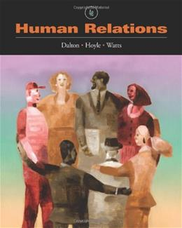 Human Relations, by Dalton, 4th Edition 9780538731089
