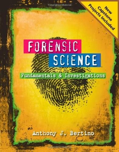 Forensic Science: Fundamentals and Investigations 2012 Update 9780538731553