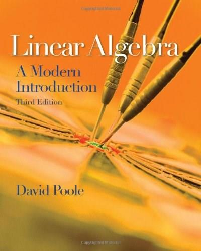 Linear Algebra: A Modern Introduction, by Poole, 3rd Edition 9780538735452