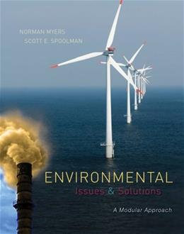 Environmental Issues and Solutions: A Modular Approach (Explore Our New Earth Sciences 1st Editions) 9780538735605