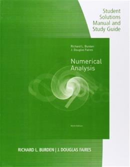 Burden Faires Numerical Analysis, by Burden, 9th Edition, Study Guide 9780538735636