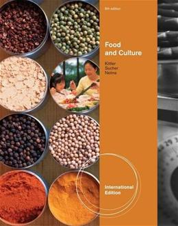 Food and Culture, by Kittler, 6th INTERNATIONAL EDITION 9780538736220