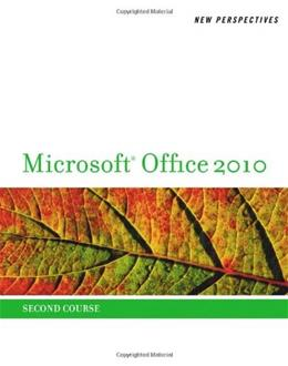 New Perspectives on Microsoft Office 2010, by Shaffer, 2nd Course 9780538743099