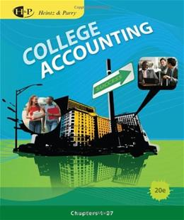 College Accounting, by Heintz, 20th Edition, Chapters 1-27 9780538745192
