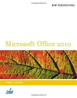 New Perspectives on Microsoft Office 2010, by Shaffer, 1st Course 9780538746533