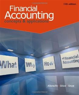 Financial Accounting, by Albrecht, 11th Edition 9780538746953