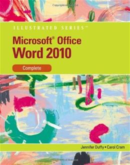 Microsoft Office Word 2010, by Duffy, Illustrated Complete 9780538747141