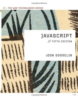 Javascript, by Gosselin, 5th Edition 9780538748872