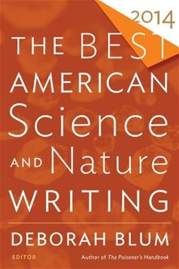 Best American Science and Nature Writing 2014, by Blum 9780544003422