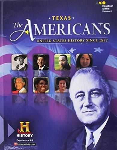 Americans Texas: United States History Since 1877 2016, by Holt McDougal 9780544321403