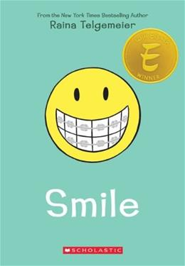 Smile, by Telgemeier 9780545132060
