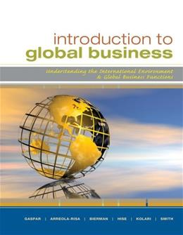 Introduction to Global Business: Understanding the International Environment & Global Business Functions (Explore Our New Management 1st Editions) 9780547152127