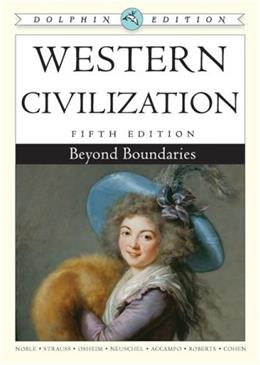 Western Civilization: Beyond Boundaries, by Noble, 2nd Dophin Edition 9780547193250