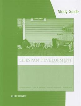 Lifespan Development: Infancy Through Adulthood, by Steinberg, Study Guide 9780547217314