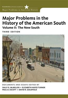 Major Problems in the History of the American South, by McMillen,3rd Edition. Volume 2 9780547228334