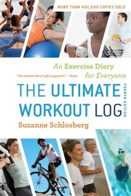 The Ultimate Workout Log: An Exercise Diary for Everyone 4 SPI 9780547592121