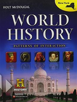 World History: Patterns of Interaction, by Holt,  New York Edition, Grades 9-12 9780547611563