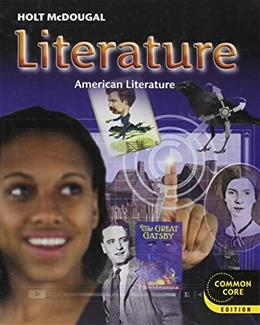 Holt McDougal Literature: Student Edition Grade 11 American Literature 2012 9780547618418