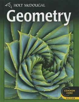 Holt McDougal Geometry: Student Edition 2012 9780547647098