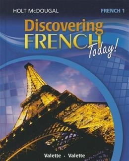 Discovering French Today, by Holt McDougal, Level 1 9780547871561
