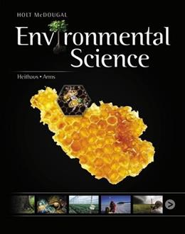 Environmental Science, by Holt McDougal, Grades 9-12 9780547904016