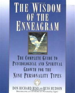 Wisdom of the Enneagram: The Complete Guide to Psychological and Spiritual Growth for the Nine Personality Types, by Riso, 11th Edition 9780553378207