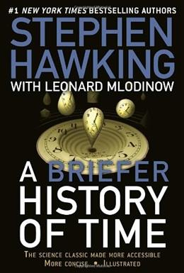 Briefe History of Time: From the Big Bang to Black Holes, by Hawking 9780553385465