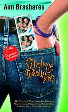 Sisterhood of the Traveling Pants, by Brashares 9780553494792