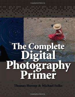 Complete Digital Photography Primer, by Harrop 9780557710904