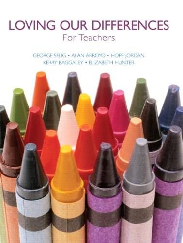 Loving Our Differences for Teachers, by Selig 9780558548902