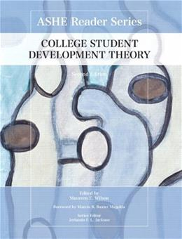 College Student Development Theory, by Wilson, 2nd Edition 9780558929732
