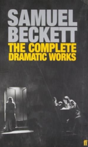 Complete Dramatic Works of Samuel Beckett, by Beckett 9780571229154