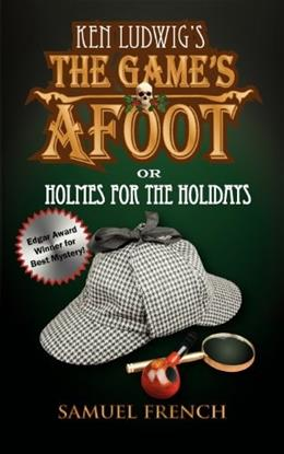 The Games Afoot; Or Holmes for the Holidays (Ludwig) 9780573700460
