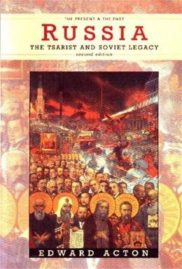 Russia: The Tsarist and Soviet Legacy, by Acton, 2nd Edition 9780582089228
