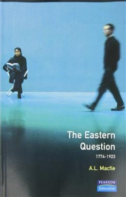 Eastern Question 1774-1923, by MacFie 9780582291959