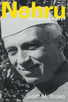 Nehru: Profiles in Power Series, by Brown 9780582437500