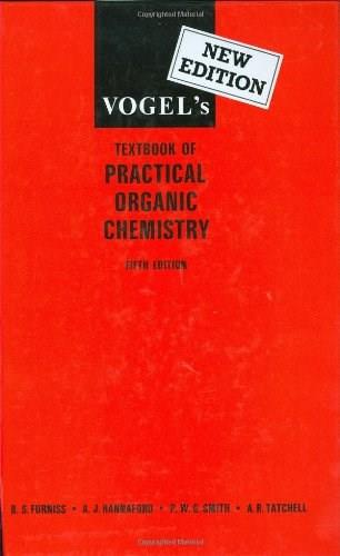 Practical Organic Chemistry, by Vogel, 5th Edition 9780582462366