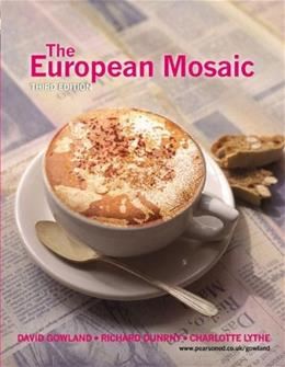European Mosaic: Contemporary Politics, Economics and Culture, by Gowland, 3rd Edition 9780582473706